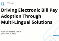 Driving Electronic Bill Pay Adoption Through Multi-Lingual Solutions thumbnail